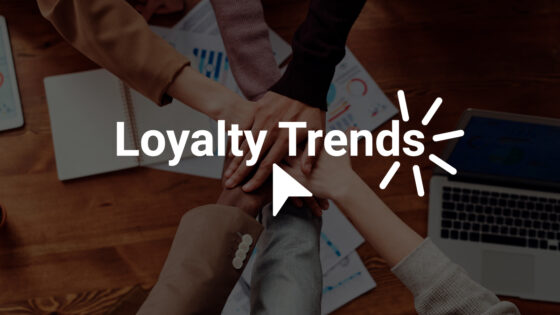 Loyalty Trends for the Decade to Come