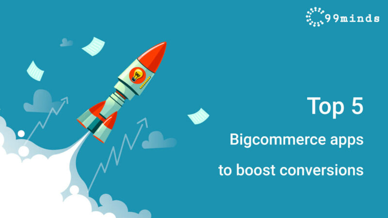 Top-5-bigcommerce-apps-to-boost-conversions (1)