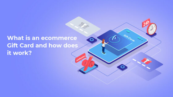 What is an e-commerce Gift card and how does it work